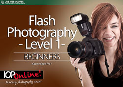 FLASH PHOTOGRAPHY LEVEL 1 - Beginner Level Course (On-Camera)
