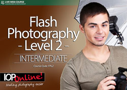 FLASH PHOTOGRAPHY LEVEL 2 - Intermediate Level Course (Wireless)