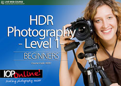 HDR PHOTOGRAPHY LEVEL 1 - Beginner Level Course
