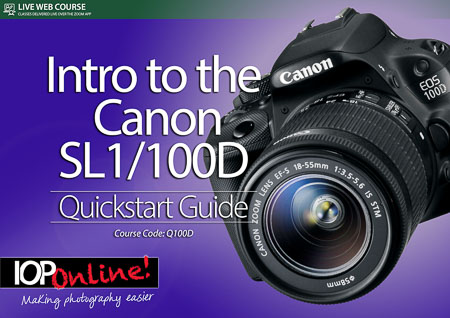 GET TO KNOW YOUR CANON SLR - Quickstart Guide