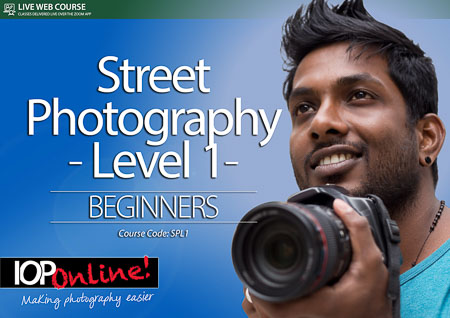 STREET PHOTOGRAPHY LEVEL 1 - Beginner Level Course