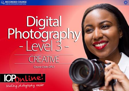 DIGITAL PHOTOGRAPHY LEVEL 3 - Creative Course